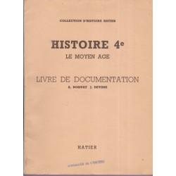 Le Moyen Age, Histoire 4e,...
