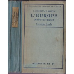 L'Europe moins la France,...