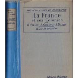 La France et ses Colonies,...