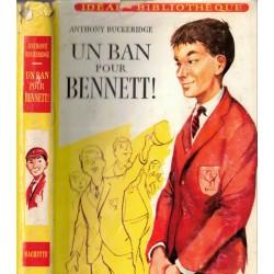 Un ban pour Bennett,...