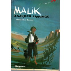Malik le garçon sauvage,...