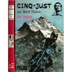 Cinq-Just au Mont Blanc,...