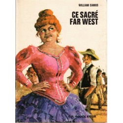 Ce sacré Far West, William...