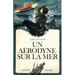 Un aérodyne sur la mer,...