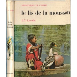 Le lis de la mousson,...