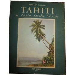 Tahiti, le dernier paradis...