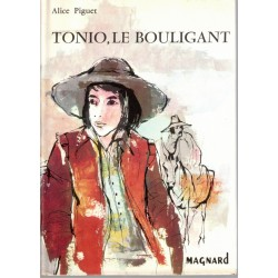 Tonio le bouligant, Alice...