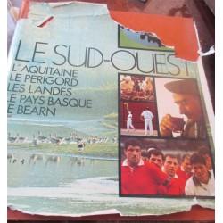 Le Sud-Ouest, l'Aquitaine,...