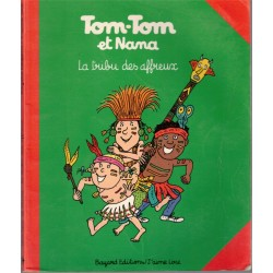Tom-Tom et Nana, la tribu...