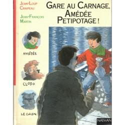 Gare au carnage, Amédée...