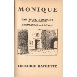 Monique, par Paul Bourget,...