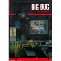 Big bug, Christian Grenier,...