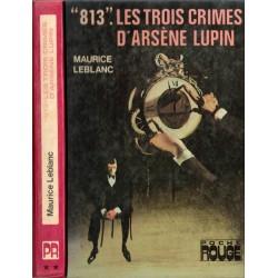 """""""813"""" Les trois crimes..."""
