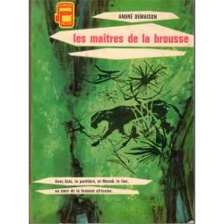 Les maîtres de la brousse,...