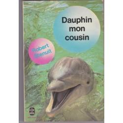 Dauphin mon cousin, Robert...