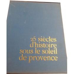 25 siècles d'histoire sous...