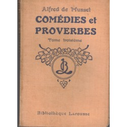 Alfred de Musset, Comédies...