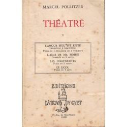 Théâtre tome 1, Marcel...