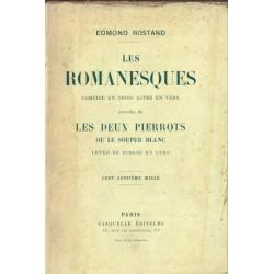 Les romanesques, les deux...