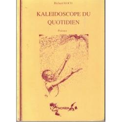 Kaléidoscope du quotidien,...