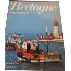 La Bretagne touristique,...