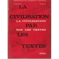 La civilisation par les...