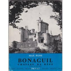Bonaguil, château de rêve,...
