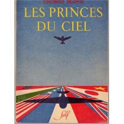 Les princes du ciel,...