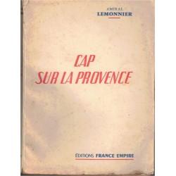 Cap sur la Provence, Amiral...