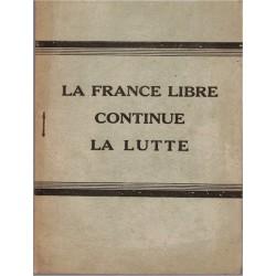 La France libre continue la...
