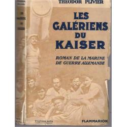 Les galériens du Kaiser,...