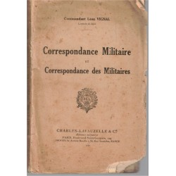 Correspondance militaire et...
