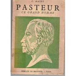 Pasteur ce grand homme,...