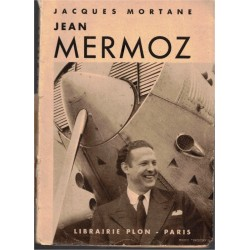 Jean Mermoz, Jacques...