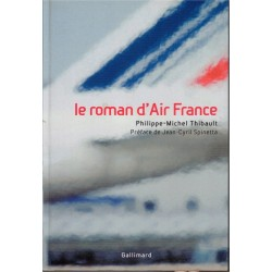 Le roman d'Air France,...