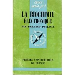 La biochimie électronique,...