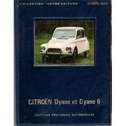 Votre Citroën Dyane et Dyne...