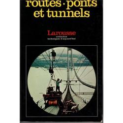 Routes, pont se tunnels,...