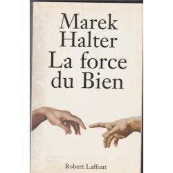 La force du bien, 1995,...