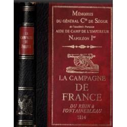 La Campagne de France 1814,...