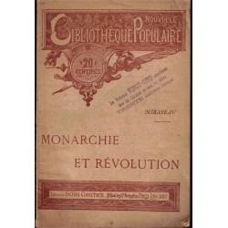 Monarchie et Révolution,...