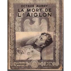 La mort de l'Aiglon, Octave...