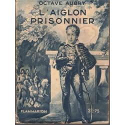 L'Aiglon prisonnier, Octave...