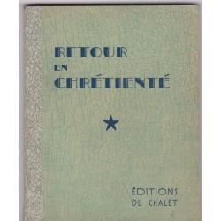 Retour en chrétienté, 1946,...