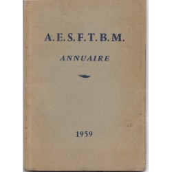 Annuaire A.E.S.F.T.B.M. 1959