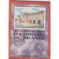 Les châteaux de France,...