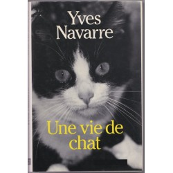 Une vie de chat, Yves Navarre