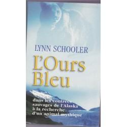 L'ours bleu, Lynn Schooler