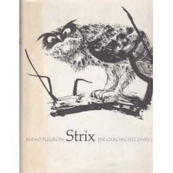 Strix, die geschichte eins...