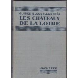 Les châteaux de la Loire,...